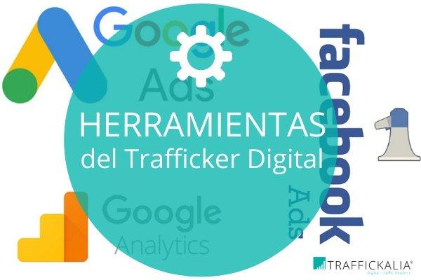 Herramientas del Trafficker Digital