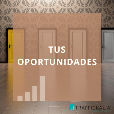 Las oportunidades Semana Trafficker Digital
